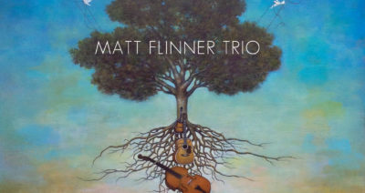 Matt Flinner Trio to release Traveling Roots