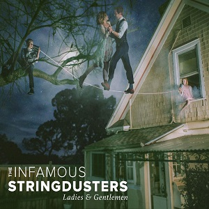the-infamous-stringdusters-ladies-and-gentlemen-album-cover1.jpg
