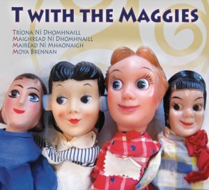 An album by T With The Maggies
