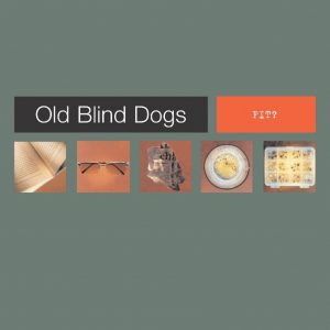 An album by Old Blind Dogs