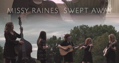 "Bluegrass Situation Premiers Missy Raines' New Music Video for ""Swept Away"""